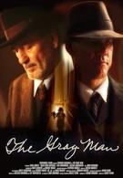 Человек в сером (2007)