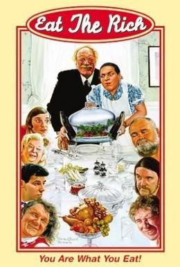 Постер фильма Съешь богатых (1987)