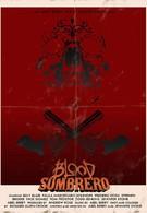 Кровавое сомбреро (2016)