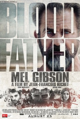 Постер фильма Кровный отец (2016)