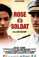 Роза и солдат (2015)