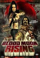 Восход кровавой луны (2009)