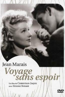 Постер фильма Безнадежное путешествие (1943)