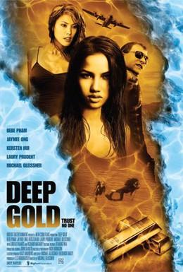 Постер фильма Глубокое золото (2011)