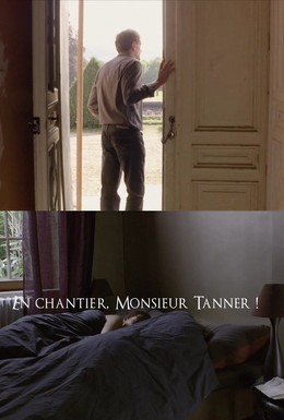 Постер фильма На стройку, месье Таннер! (2010)