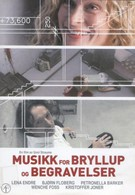Музыка для свадеб и похорон (2002)