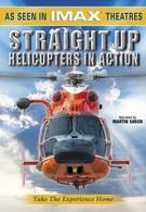 Прямо Вверх: Вертолёты за Работой (2002)