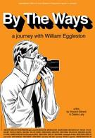 Путешествие с Уильямом Эглстоном (2007)