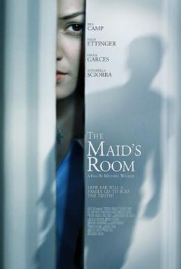 Постер фильма Комната служанки (2013)