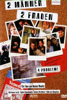 Постер фильма Двое мужчин, две женщины – 4 проблемы? (1998)