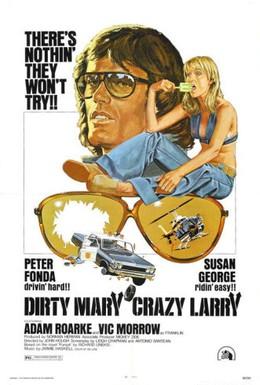 Постер фильма Грязная Мэри, сумасшедший Ларри (1974)