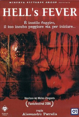 Постер фильма Адская лихорадка (2006)