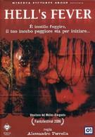 Адская лихорадка (2006)