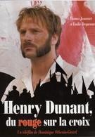 Анри Дюнан: Красное на кресте (2006)