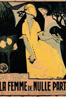Постер фильма Женщина ниоткуда (1922)