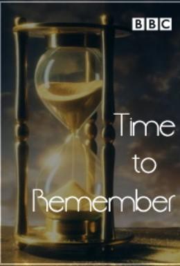 Постер фильма BBC: Время вспомнить (2010)