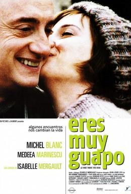Постер фильма Вы так прекрасны (2005)