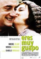 Вы так прекрасны (2005)