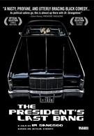 Последний выстрел президента (2005)