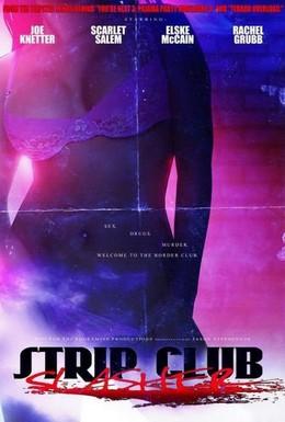 Постер фильма Стрип-клуб Слэшер (2010)