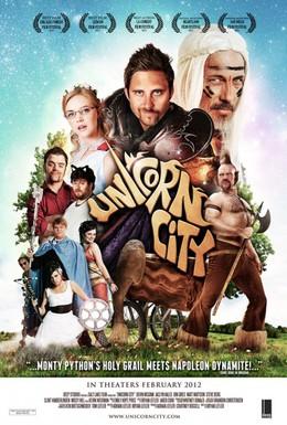 Постер фильма Unicorn City (2012)