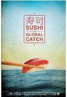 Суши: Покорение мира (2012)
