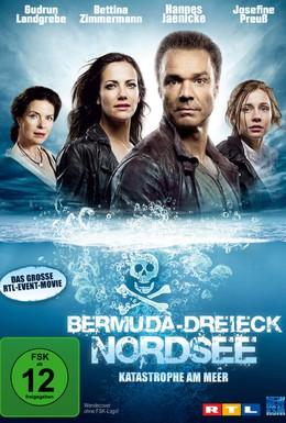 Постер фильма Бермудский треугольник: Северное море (2011)