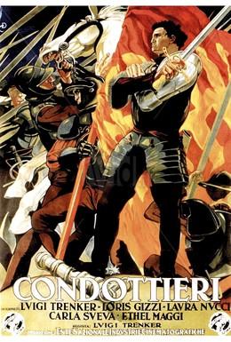 Постер фильма Кондотьеры (1937)
