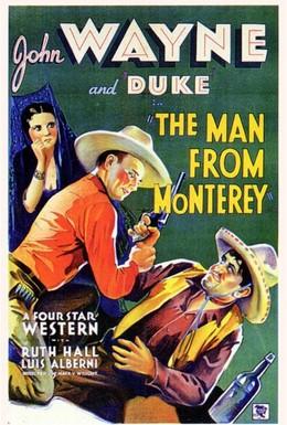 Постер фильма Человек из Монтерея (1933)