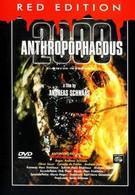 Антропофагус 2000 (1999)