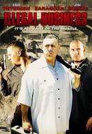 Незаконный бизнес (2006)