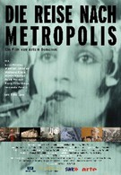 Путешествие в Метрополис (2010)