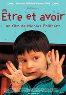 Быть и иметь (2002)