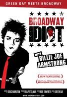 Бродвейский идиот (2013)