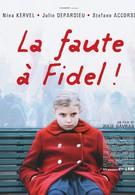 Виноват Фидель (2006)