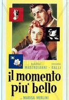 Самый прекрасный момент (1957)