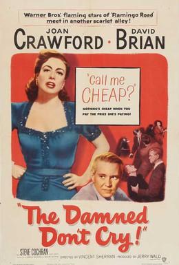 Постер фильма Проклятые не плачут (1950)