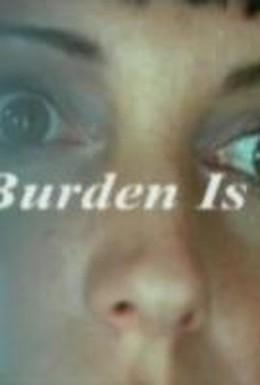 Постер фильма Наше бремя легко (2000)