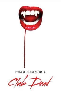 Постер фильма Клуб мёртвых (2015)