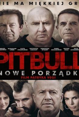 Постер фильма Питбуль. Новые порядки (2016)