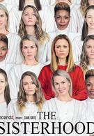 The Sisterhood (2019)