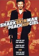 Мужчина с кожей акулы и девушка с персиковым бедром (1998)