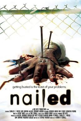 Постер фильма Пригвожденный (2006)