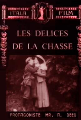 Постер фильма Прелести охоты (1910)