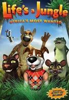 Жизнь в джунглях: Разыскиваются в Африке (2012)