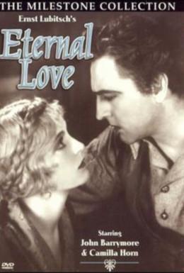 Постер фильма Вечная любовь (1929)