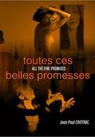 Все эти прекрасные обещания (2003)