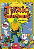 Токсичные крестоносцы (1991)