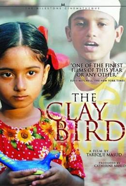 Постер фильма Глиняная птица (2002)