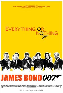 Постер фильма Все или ничего: Неизвестная история агента 007 (2012)